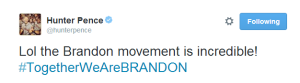 Twitter   hunterpence  Lol the Brandon movement is ...